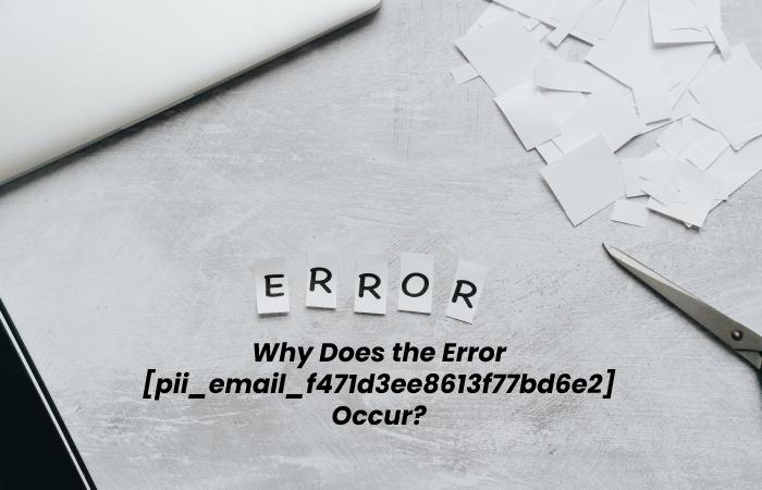 Error code pii_email_f471d3ee8613f77bd6e2